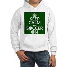 Keep Calm and Soccer On Jumper Hoody