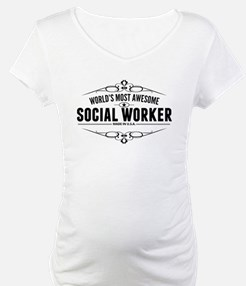 Worlds Most Awesome Social Worker Shirt