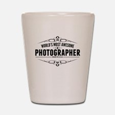 Worlds Most Awesome Photographer Shot Glass