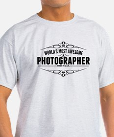 Worlds Most Awesome Photographer T-Shirt