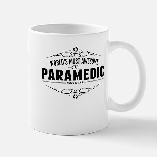 Worlds Most Awesome Paramedic Mugs