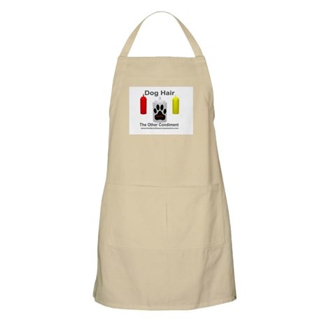 Dog Hair...the Other Condimen BBQ Apron