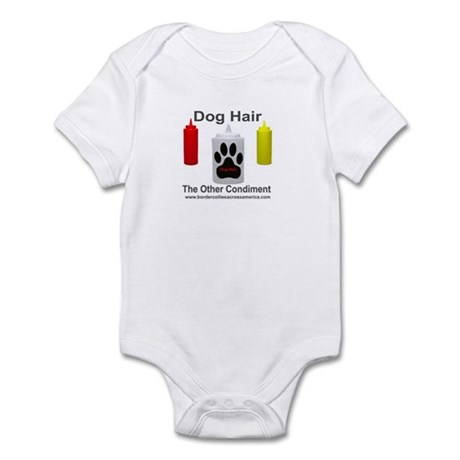Dog Hair...the Other Condimen Infant Bodysuit