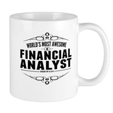 Worlds Most Awesome Financial Analyst Mugs