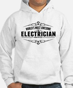 Worlds Most Awesome Electrician Hoodie
