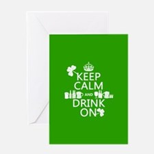 Keep Calm and Drink On Greeting Cards