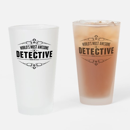 Worlds Most Awesome Detective Drinking Glass