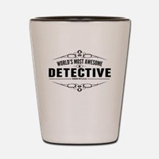 Worlds Most Awesome Detective Shot Glass