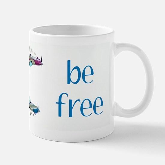 planes be free Mugs