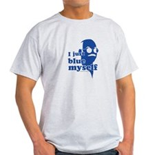 I Blue Myself T-Shirt
