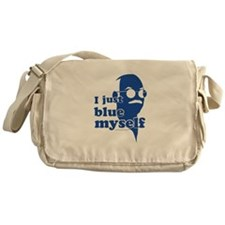 I Blue Myself Messenger Bag