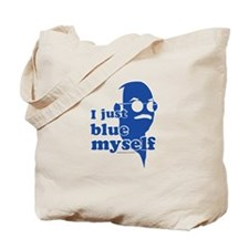 I Blue Myself Tote Bag