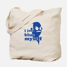 I Blue Myself Tote Bag
