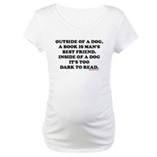 OUTSIDE OF A DOG, A BOOK IS MAN' Shirt