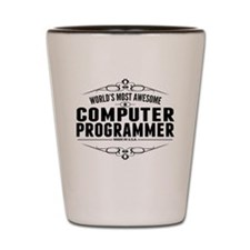 Worlds Most Awesome Computer Programmer Shot Glass
