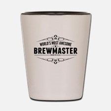 Worlds Most Awesome Brewmaster Shot Glass