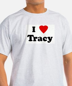 I Love Tracy T-Shirt