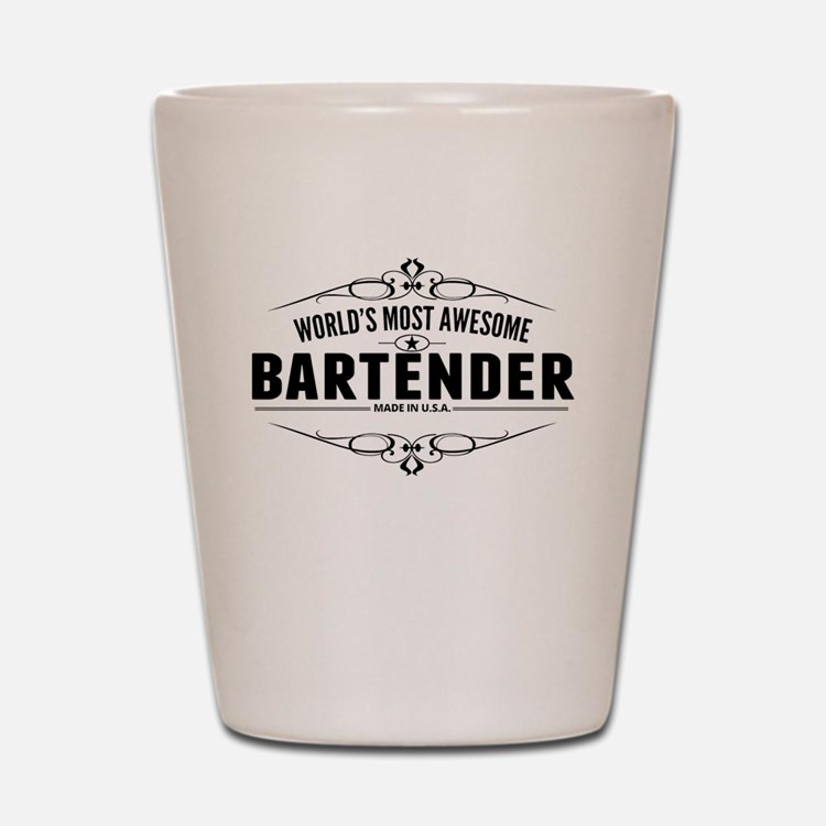 Worlds Most Awesome Bartender Shot Glass