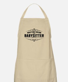 Worlds Most Awesome Babysitter Apron