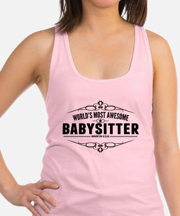 Worlds Most Awesome Babysitter Racerback Tank Top