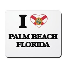 I love Palm Beach Florida Mousepad