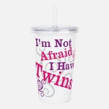 Im Not Afraid I Have Twins Acrylic Double-wall Tum