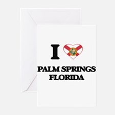 I love Palm Springs Florida Greeting Cards