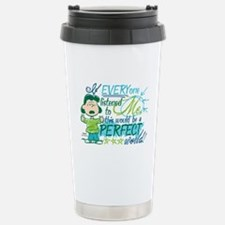 Lucys Perfect World Travel Mug