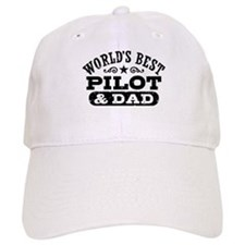 World's Best Pilot and Dad Baseball Cap