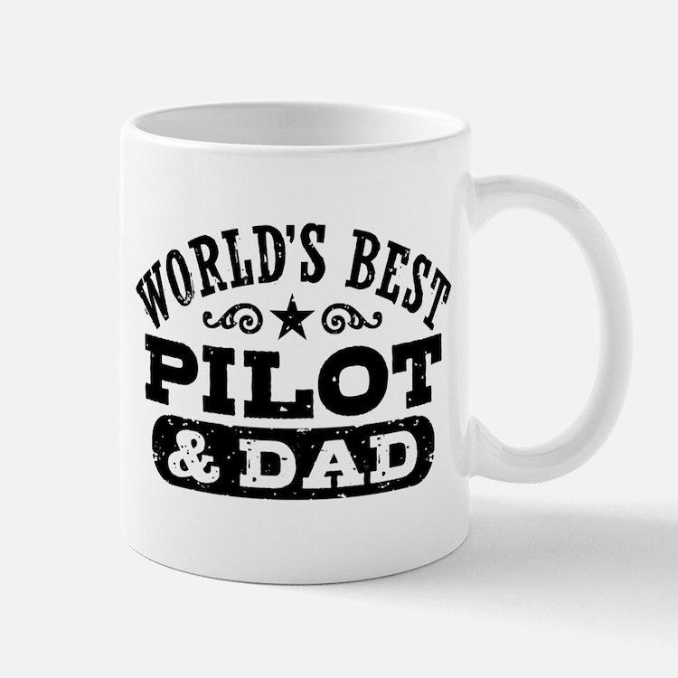 World's Best Pilot and Dad Mug