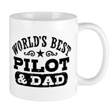 World's Best Pilot and Dad Small Mug