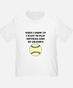 Play Softball Like My Grandpa T-Shirt