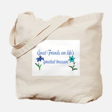 GREAT FRIENDS ARE LIFE'S GREA Tote Bag