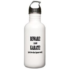 BEWARE I KNOW KARATE A Water Bottle