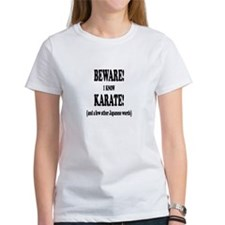 BEWARE I KNOW KARATE A T-Shirt