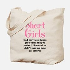 SHORT GIRLS Tote Bag
