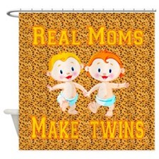 Real Moms Make Twins Shower Curtain