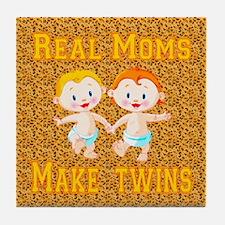 Real Moms Make Twins Tile Coaster