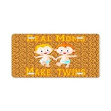 Real Moms Make Twins Aluminum License Plate