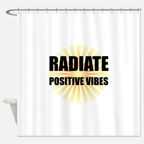 Radiate Positive Vibes Shower Curtain