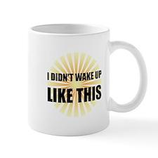Wake Up Like This Mugs