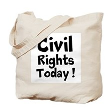 Civil Rights Today Tote Bag