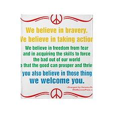 We Believe in Bravery Throw Blanket
