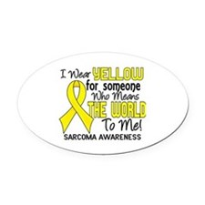 Sarcoma MeansWorldToMe2 Oval Car Magnet
