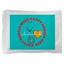 Happy Nurses Week Pillow Sham