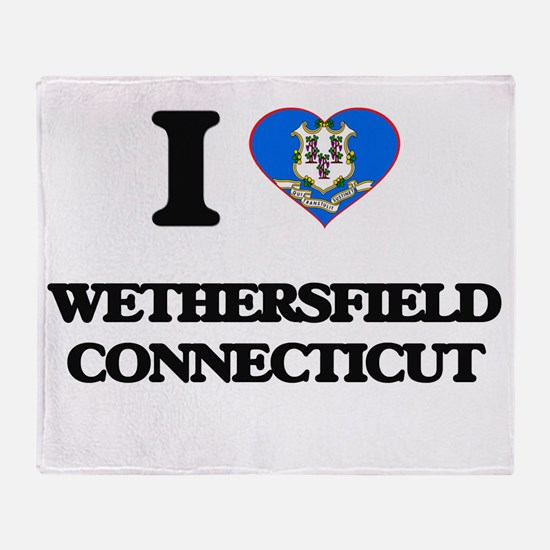 I love Wethersfield Connecticut Throw Blanket