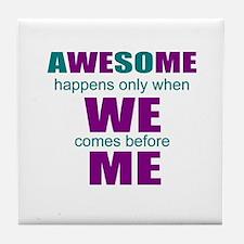 inspirational leadership Tile Coaster