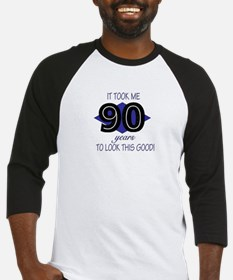 90 YEARS TO LOOK THIS GOOD Baseball Jersey