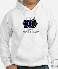 90 YEARS TO LOOK THIS GOOD Hoodie