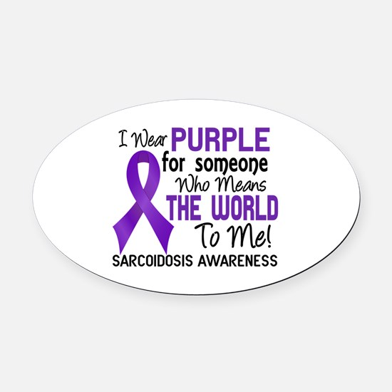 Sarcoidosis MeansWorldToMe2 Oval Car Magnet